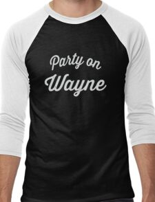 Party On Wayne | Waynes World Best Friends Tees 2/2 Men's Baseball ¾ T-Shirt