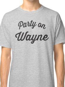 Party On Wayne   Waynes World Best Friends Tees 2/2 Classic T-Shirt