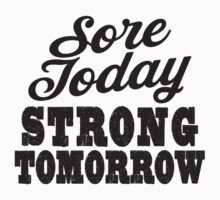 Sore Today Strong Tomorrow | Fitspo Quote, Crossfit Shirt Kids Clothes