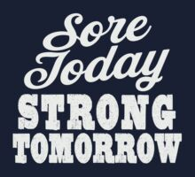 Sore Today Strong Tomorrow | Fitspo Quote, Womens Workout T-Shirt