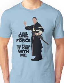 Star Wars - Chirrut Imwe I Am One With The Force And The Force Is With Me Unisex T-Shirt