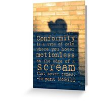Conformity Quotes Greeting Card