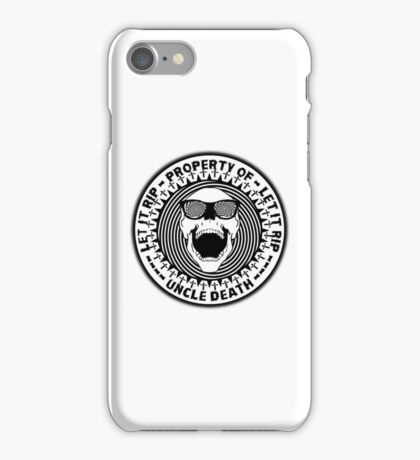Uncle Death Property Of Let It RIP iPhone Case/Skin