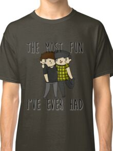 The most fun I've ever had- Phan  Classic T-Shirt
