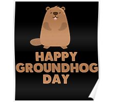 Awesome Groundhog Day Design  Poster