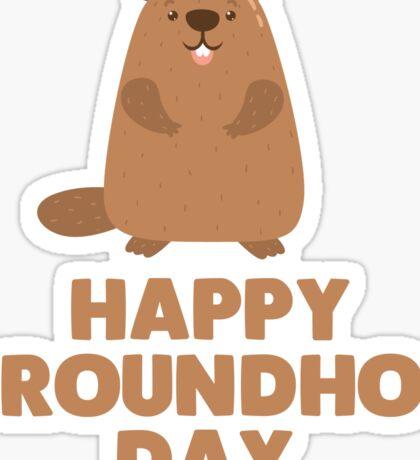 Awesome Groundhog Day Design  Sticker