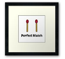 Perfect Match  Framed Print