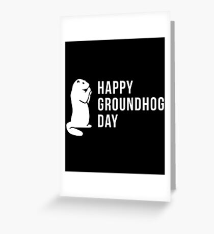 It's Groundhog Day Happy Little Groundhog Greeting Card
