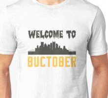 Welcome to Buctober Unisex T-Shirt