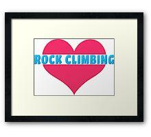 Love Rock Climbing Framed Print