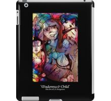 Madonna & Child (white letters) iPad Case/Skin