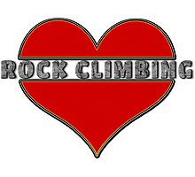 Love Rock Climbing Photographic Print