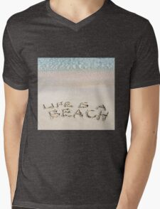 Life is a beach message written on white sand, with tropical sea waves in background Mens V-Neck T-Shirt