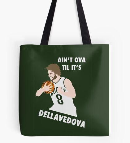 Ain't Ova Til It's Dellavedova - Mk II Tote Bag