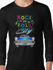 Rock and Roll City Long Sleeve T-Shirt