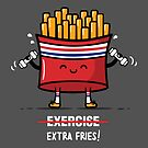 Exercise Extra Fries  by fishbiscuit