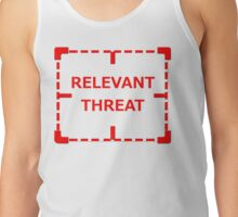 Relevant Threat Tank Top