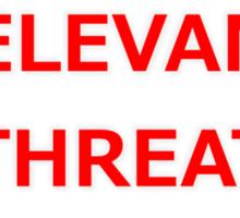 Relevant Threat Sticker