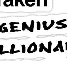 Singel, Taken, Genius Billionaire Playboy Philanthropist Sticker