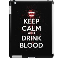 Keep Calm and Drink Blood iPad Case/Skin