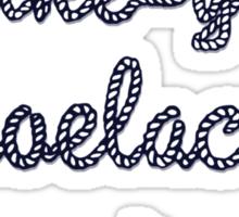I like your shoelaces Sticker