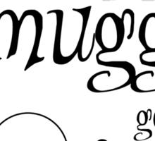 Muggles Sticker
