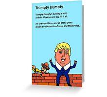Trumpty Dumpty Greeting Card