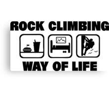 Rock Climbing Way Of Life Canvas Print