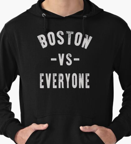 Boston Vs Everyone Lightweight Hoodie