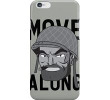 Move Along iPhone Case/Skin