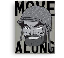 Move Along Canvas Print