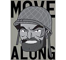 Move Along Photographic Print