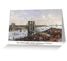New York - Great East River Suspension Bridge - 1885 Greeting Card