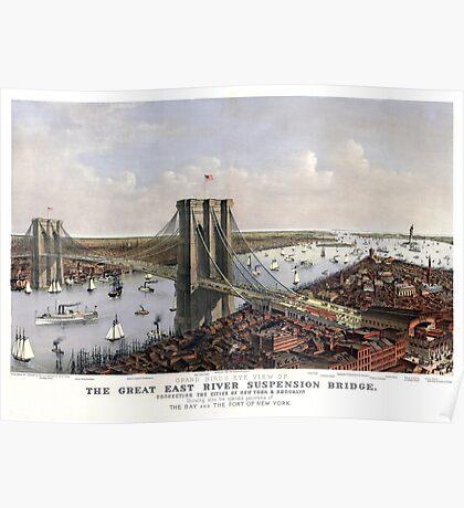 New York - Great East River Suspension Bridge - 1885 Poster