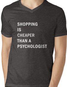 Funny Shopping Cheaper Psychologist Novelty Joke Mens V-Neck T-Shirt