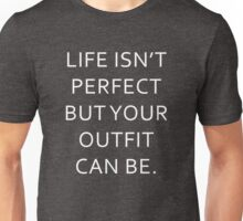 Funny Sarcastic Life Isn't Perfect Graphic Novelty Unisex T-Shirt