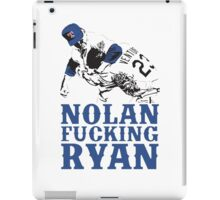 Nolan Fucking Ryan - One of the Greatest Pitchers of All Time Hammering Robin Ventura iPad Case/Skin
