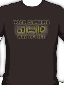 Rock Climbing Way Of Life T-Shirt