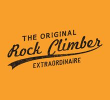 Original Rock Climber Extraordinaire by SportsT-Shirts
