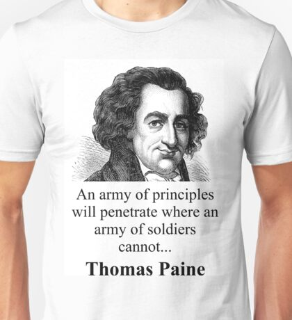 An Army Of Principles - Thomas Paine Unisex T-Shirt