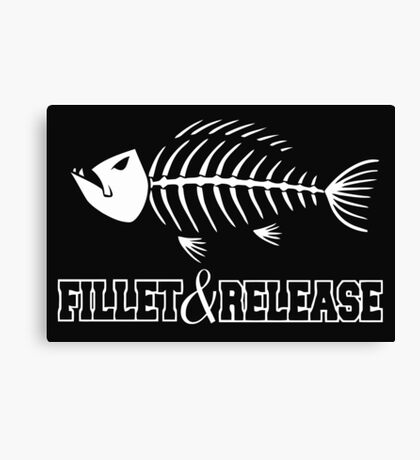 Fillet and Release Mens -Hilarious Funny Fishing Canvas Print