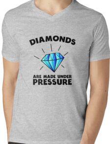 Diamonds are made under pressure Mens V-Neck T-Shirt