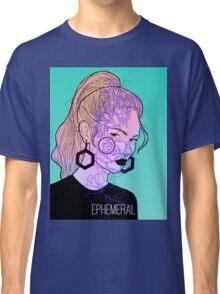 Ephemeral Classic T-Shirt