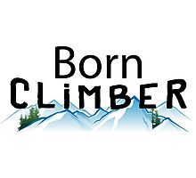 Born Rock Climber Photographic Print