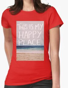 Happy Place Womens Fitted T-Shirt