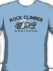 Rock Climber Off Duty T-Shirt