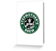 Stepmother's Brew Greeting Card