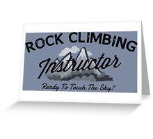 Rock Climbing Instructor Greeting Card