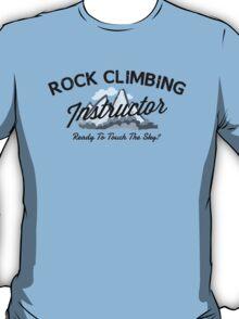 Rock Climbing Instructor T-Shirt