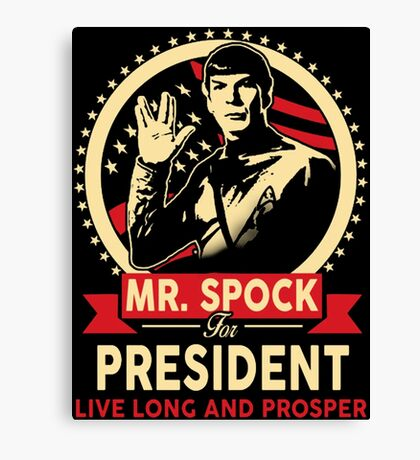 Spock for President Canvas Print